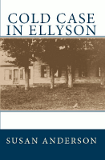 Cold Case in Ellyson by Susan Anderson